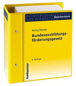 Bundesausbildungsförderungsgesetz von Blanke,  Ernst A, Humborg,  Franz-Egon, Rothe,  Friedrich