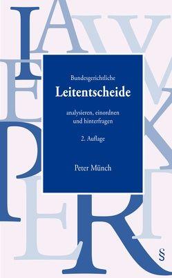 Bundesgerichtliche Leitentscheide von Münch,  Peter