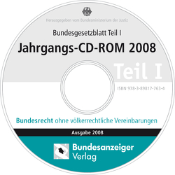 Bundesgesetzblatt Teil I Jahrgangs-CD-ROM 2008