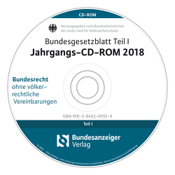 Bundesgesetzblatt Teil I Jahrgangs-CD-ROM 2018