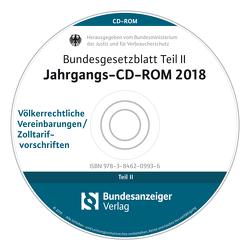 Bundesgesetzblatt Teil II Jahrgangs-CD-ROM 2018