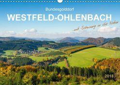 Bundesgolddorf Westfeld-Ohlenbach (Wandkalender 2018 DIN A3 quer) von Bücker,  Heidi