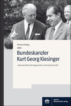 Bundeskanzler Kurt Georg Kiesinger von Welge,  Helmut
