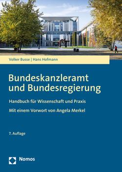 Bundeskanzleramt und Bundesregierung von Busse,  Volker, Hofmann,  Hans