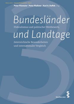 Bundesländer und Landtage von Duffek,  Karl, Filzmaier,  Peter, Plaikner,  Peter
