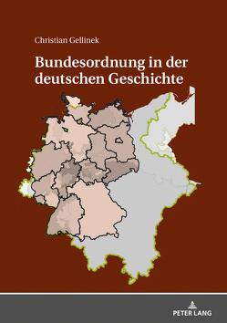 Bundesordnung in der deutschen Geschichte von Gellinek,  Christian
