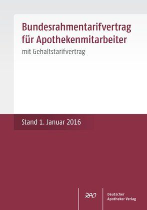 Bundesrahmentarifvertrag für Apothekenmitarbeiter