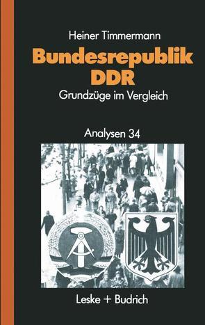 Bundesrepublik — DDR von Timmermann,  Heiner