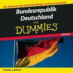 Bundesrepublik Deutschland für Dummies Hörbuch von Ditfurth,  Christian von