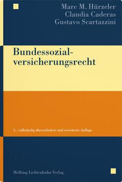 Bundessozialversicherungsrecht von Caderas,  Claudia, Hürzeler,  Marc M., Scartazzini,  Gustavo