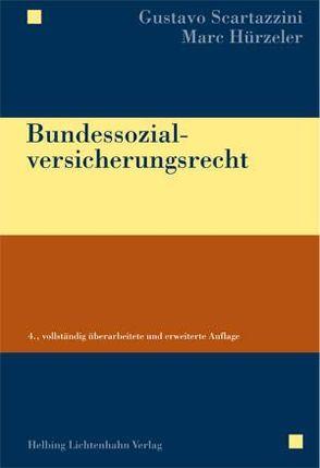 Bundessozialversicherungsrecht von Hürzeler,  Marc M., Scartazzini,  Gustavo