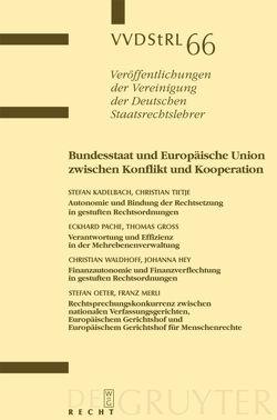 Bundesstaat und Europäische Union zwischen Konflikt und Kooperation von et al., Groß,  Thomas, Kadelbach,  Stefan, Pache,  Eckhard, Tietje,  Christian