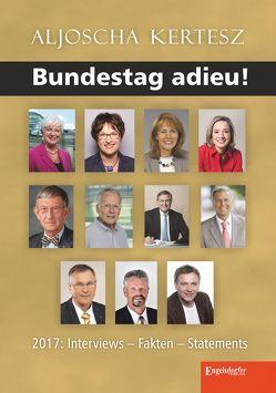 Bundestag adieu! von Kertesz,  Aljoscha