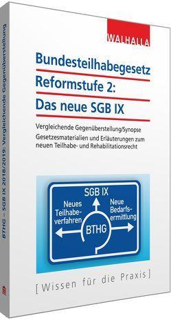 Bundesteilhabegesetz Reformstufe 2: Das neue SGB IX von Walhalla Fachredaktion