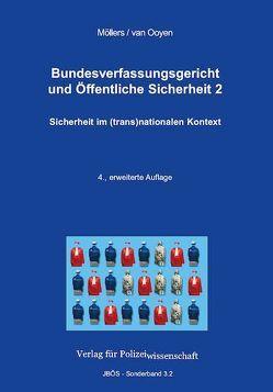 Bundesverfassungsgericht und Öffentliche Sicherheit von Möllers,  Martin H.W., van Ooyen,  Robert Chr.