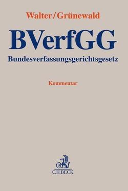Bundesverfassungsgerichtsgesetz von Grünewald,  Benedikt, Walter,  Christian