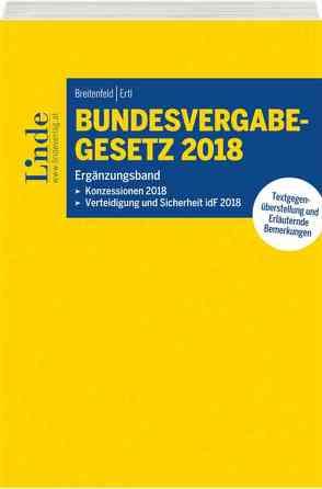 Bundesvergabegesetz 2018 – Ergänzungsband von Breitenfeld,  Michael, Ertl,  Robert