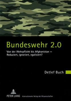 Bundeswehr 2.0 von Buch,  Detlef