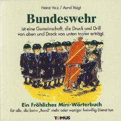 Bundeswehr von Voigt,  Aurel, Volz,  Heinz