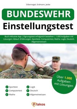 Bundeswehr Einstellungstest von Erdmann,  Waldemar, Jeske,  Philip, Silbernagel,  Philipp