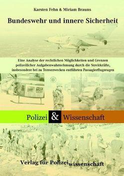 Bundeswehr und innere Sicherheit von Brauns,  Miriam, Fehn,  Karsten