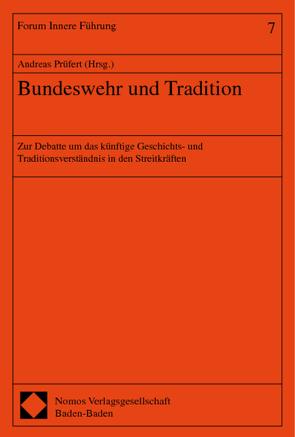 Bundeswehr und Tradition von Prüfert,  Andreas