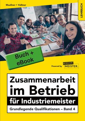 Bundle Buch & eBook Zusammenarbeit im Betrieb für Industriemeister von Maußner,  Marcus