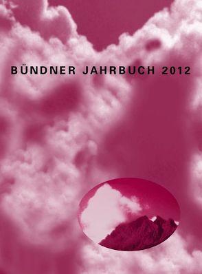 Bündner Jahrbuch. – Neue Folge. Zeitschrift für Kunst, Kultur und Geschichte Graubündens / 54. Jahrgang von Metz,  Peter