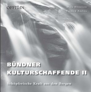Bündner Kulturschaffende II von Andrea,  Yannik, Höneisen,  Maya