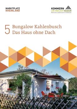 Bungalow Kahlenbusch von Mangold,  Josef