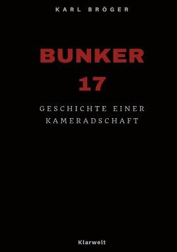 Bunker 17 von Bröger,  Karl