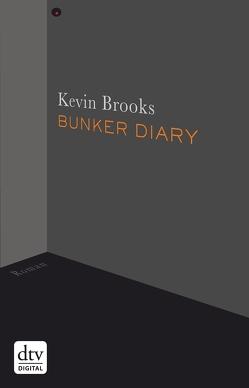 Bunker Diary von Brooks,  Kevin, Gutzschhahn,  Uwe-Michael