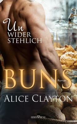 Buns – Unwiderstehlich von Clayton,  Alice, Weisenberger,  Julia