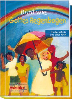 Bunt wie Gottes Regenbogen von Frauenrath,  Gabriele, Rathert,  Maike