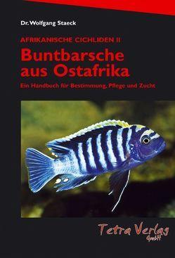 Buntbarsche aus Ostafrika von Staeck,  Wolfgang