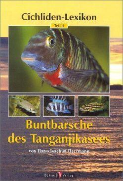 Buntbarsche des Tanganjikasees von Herrmann,  Hans J