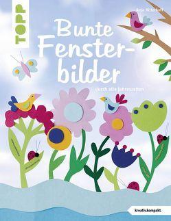 Bunte Fensterbilder durch alle Jahreszeiten (kreativ.kompakt) von Ritterhoff,  Anja