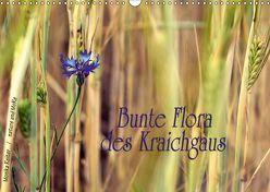 Bunte Flora des Kraichgaus (Wandkalender 2018 DIN A3 quer) von Reiter,  Monika