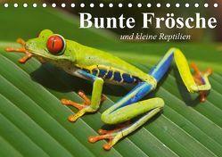 Bunte Frösche und kleine Reptilien (Tischkalender 2019 DIN A5 quer) von Stanzer,  Elisabeth