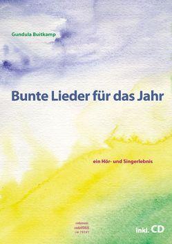 Bunte Lieder für das Jahr von Buitkamp,  Gundula