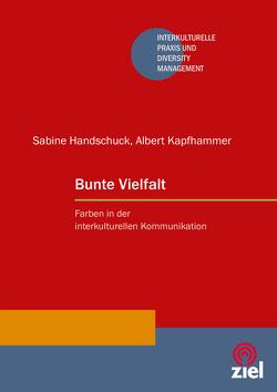 Bunte Vielfalt von Handschuck,  Sabine, Kapfhammer,  Albert