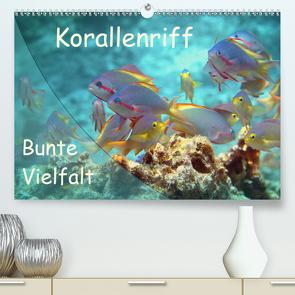 Bunte Vielfalt im Korallenriff (Premium, hochwertiger DIN A2 Wandkalender 2021, Kunstdruck in Hochglanz) von Niemann,  Ute