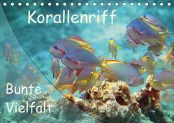 Bunte Vielfalt im Korallenriff (Tischkalender 2018 DIN A5 quer) von Niemann,  Ute