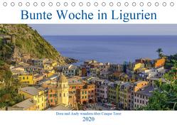 Bunte Woche in Ligurien (Tischkalender 2020 DIN A5 quer) von und Andy Tetlak,  Dora