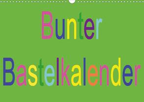 Bunter Bastelkalender (Wandkalender 2020 DIN A3 quer) von Youlia