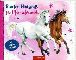 Bunter Malspaß für Pferdefreunde von Roß,  Philipp