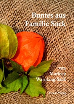 Buntes aus Familie Sack von Warnking-Sack,  Marlene