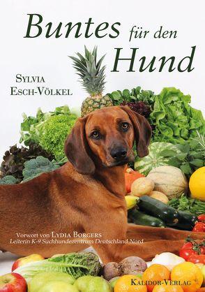 Buntes für den Hund von Esch-Völkel,  Sylvia