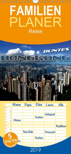 Buntes Hongkong – Familienplaner hoch (Wandkalender 2019 , 21 cm x 45 cm, hoch) von Bleicher,  Renate