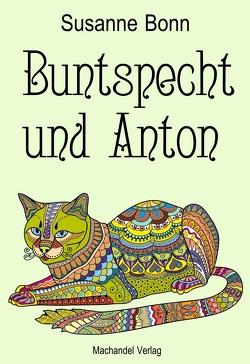 Buntspecht und Anton von Bonn,  Susanne